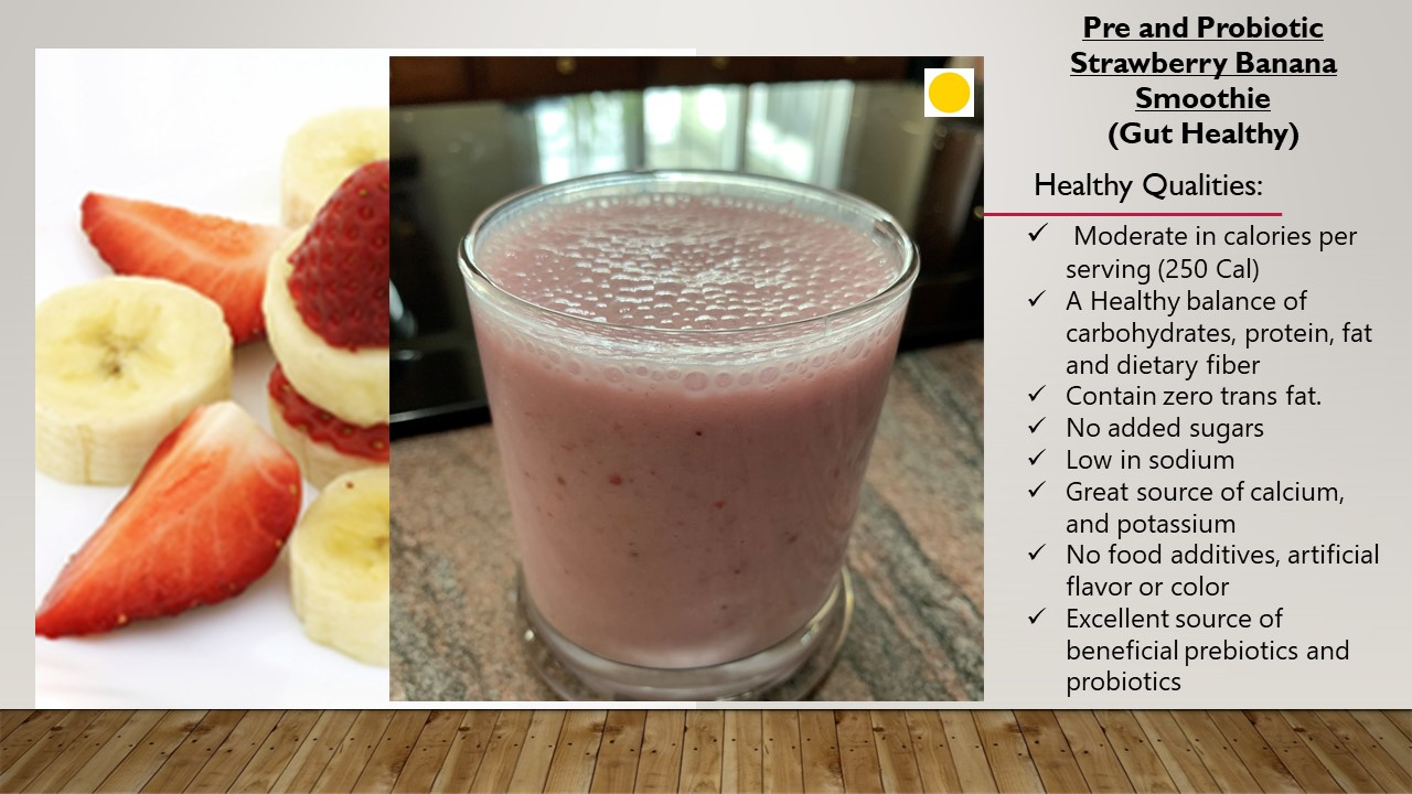 Pre and Probiotic Strawberry Banana Smoothie (Gut-Healthy )